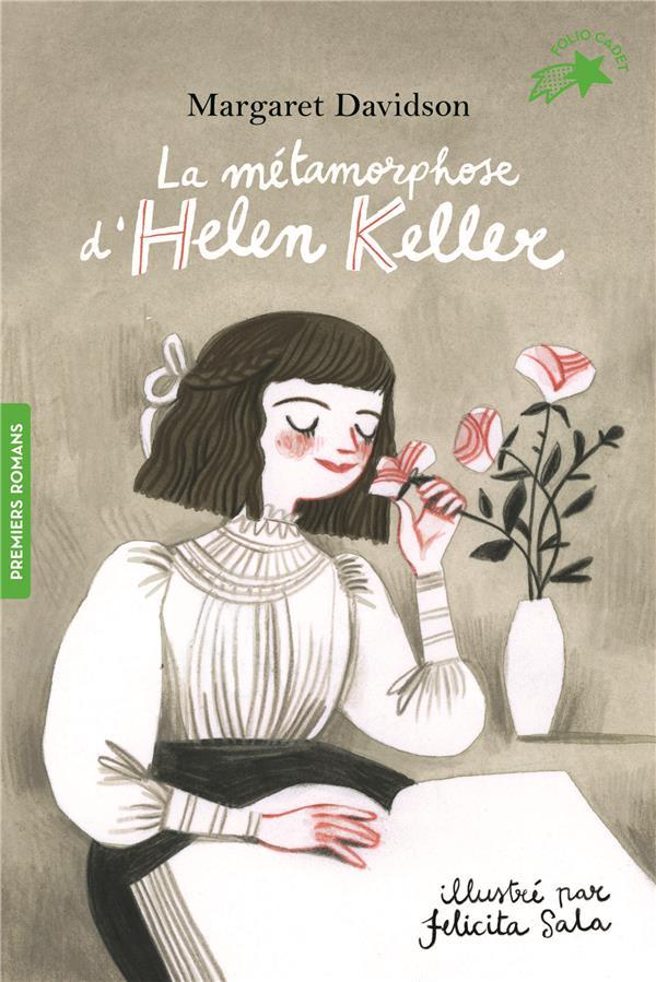 LA METAMORPHOSE D'HELEN KELLER  GALLIMARD