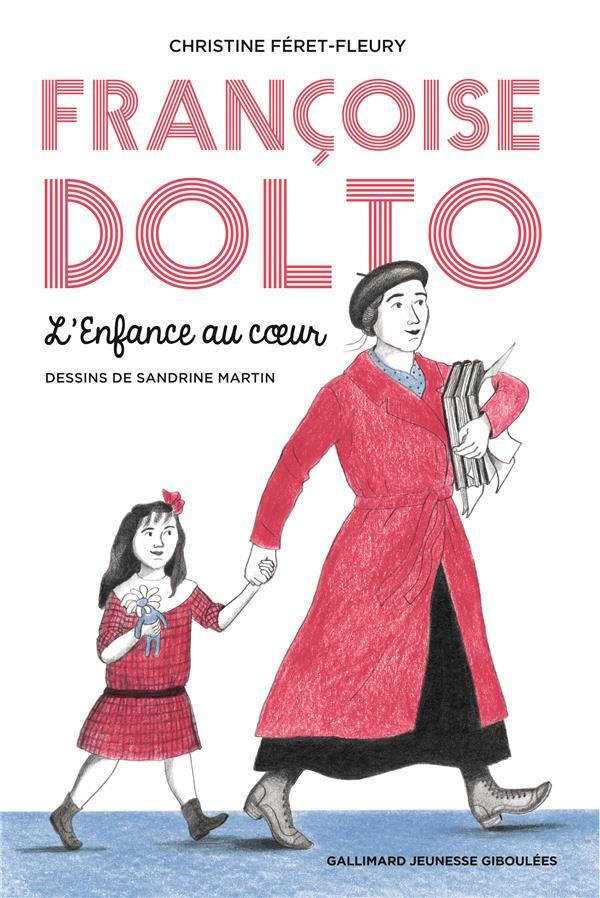 FRANCOISE DOLTO - L'ENFANCE AU COEUR FERET-FLEURY C. Lgdj