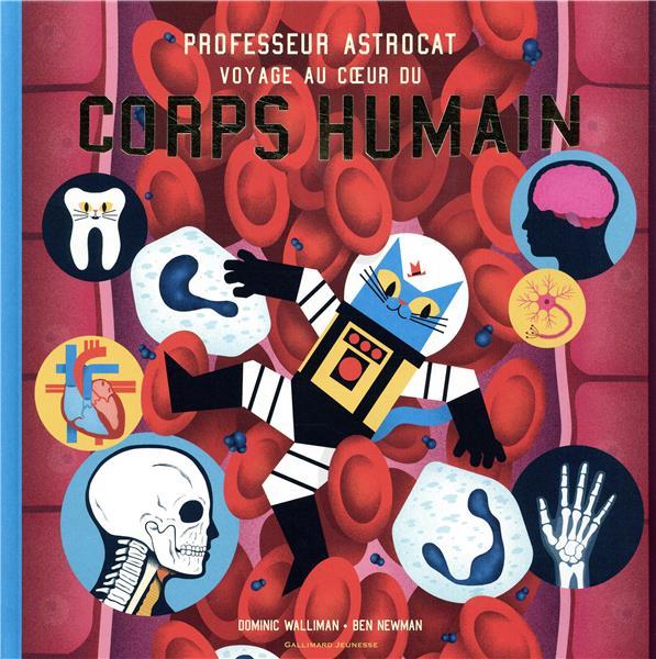 PROFESSEUR ASTROCAT : VOYAGE AU COEUR DU CORPS HUMAIN