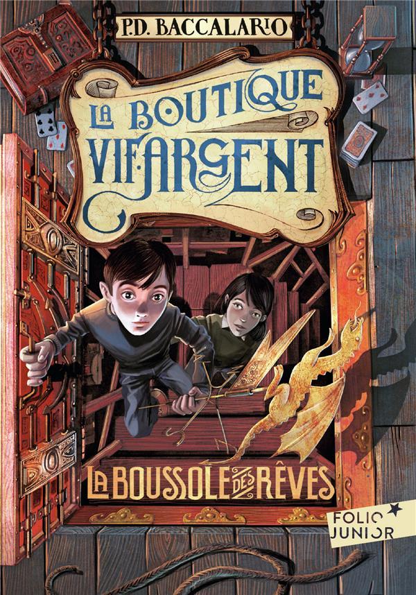 LA BOUTIQUE VIF-ARGENT - LA BOUSSOLE DES REVES BACCALARIO/BRUNO NC