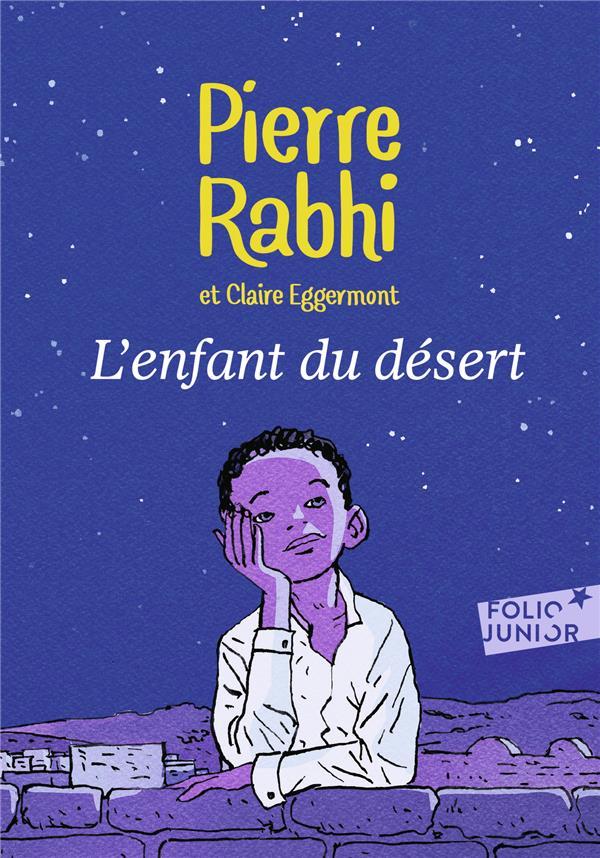 L'ENFANT DU DESERT EGGERMONT/RABHI GALLIMARD