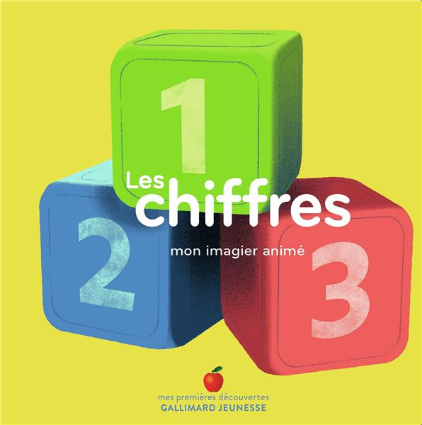 LES CHIFFRES  -  MON IMAGIER ANIME COLLECTIF/BAAS GALLIMARD