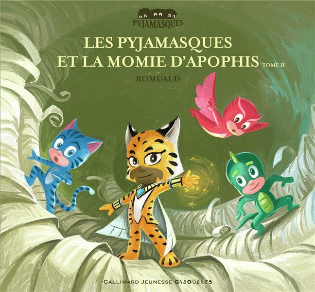 LES PYJAMASQUES ET LA MOMIE D'APOPHIS (TOME 2)  GALLIMARD