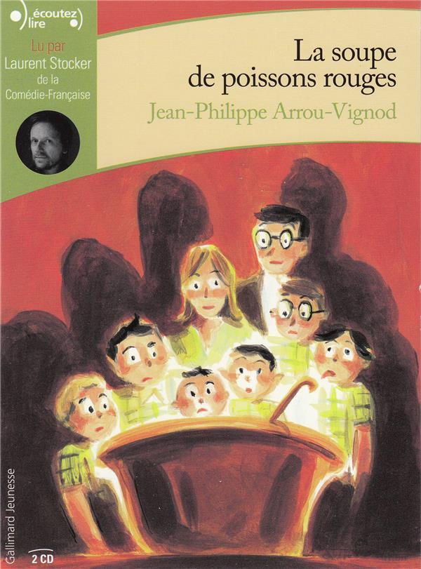 LA SOUPE DE POISSONS ROUGES
