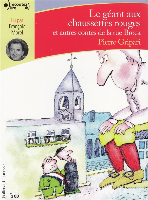 LE GEANT AUX CHAUSSETTES ROUGES ET AUTRES CONTES DE LA RUE BROCA