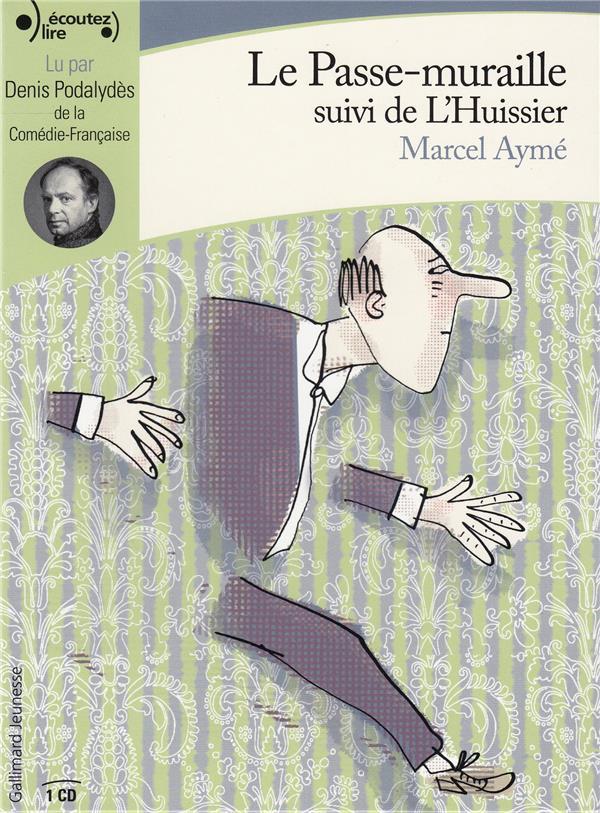 LE PASSE MURAILLE     L'HUISSIER