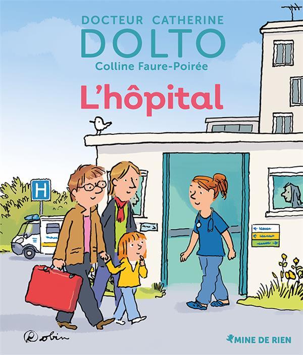 L'HOPITAL DOLTO, CATHERINE  GALLIMARD