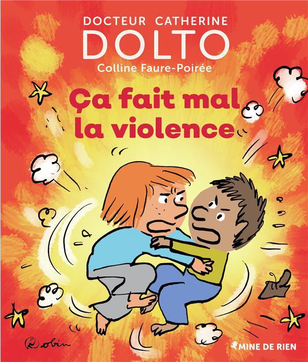 CA FAIT MAL LA VIOLENCE DOLTO/FAURE-POIREE GALLIMARD