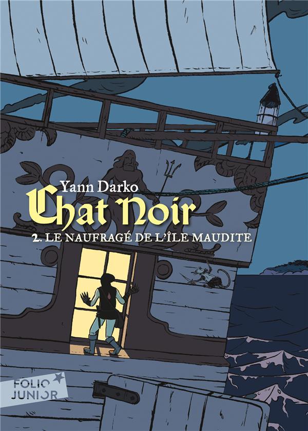 CHAT NOIR (TOME 2-LE NAUFRAGE DE L'ILE MAUDITE) DARKO YANN GALLIMARD