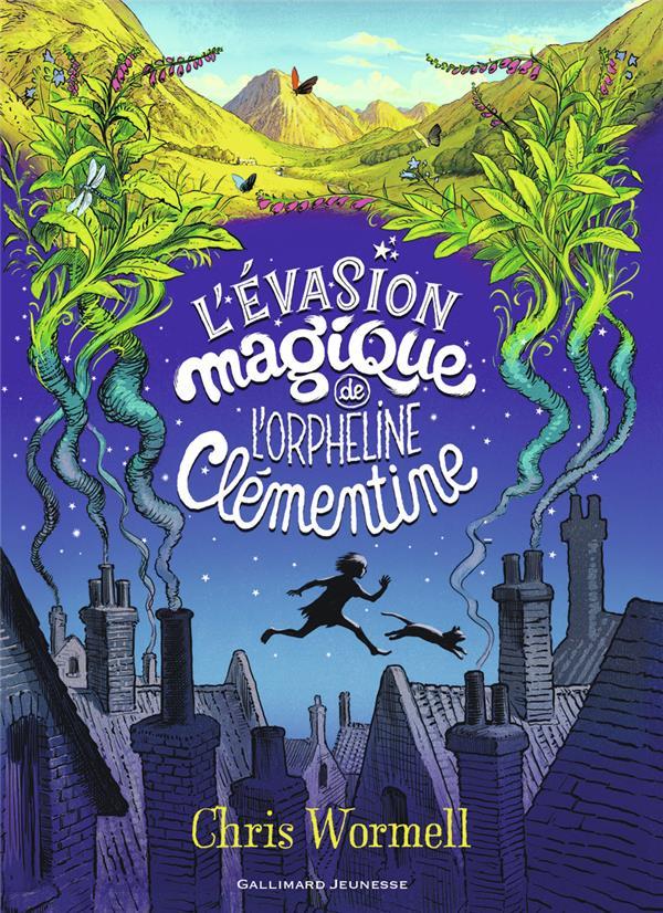 L'EVASION MAGIQUE DE L'ORPHELINE CLEMENTINE