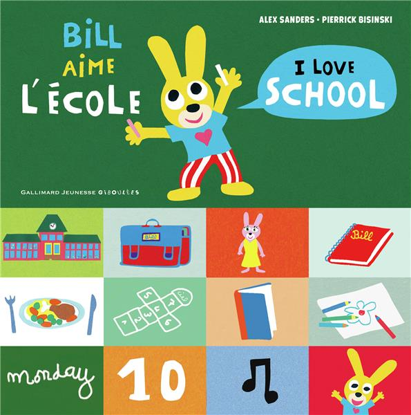 BILL AIME L'ECOLE  I LOVE SCHOOL