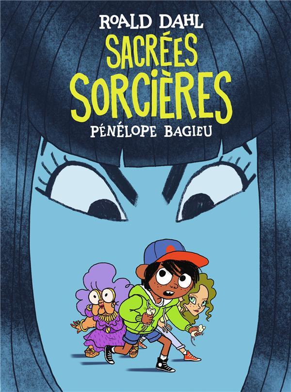 BAGIEU/DAHL - SACREES SORCIERES