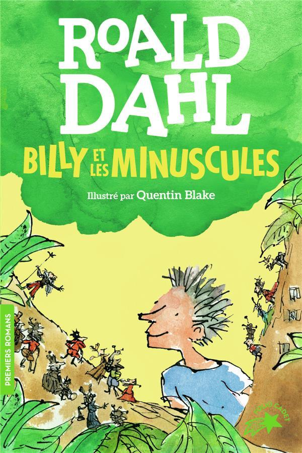 BILLY ET LES MINUSCULES DAHL, ROALD GALLIMARD