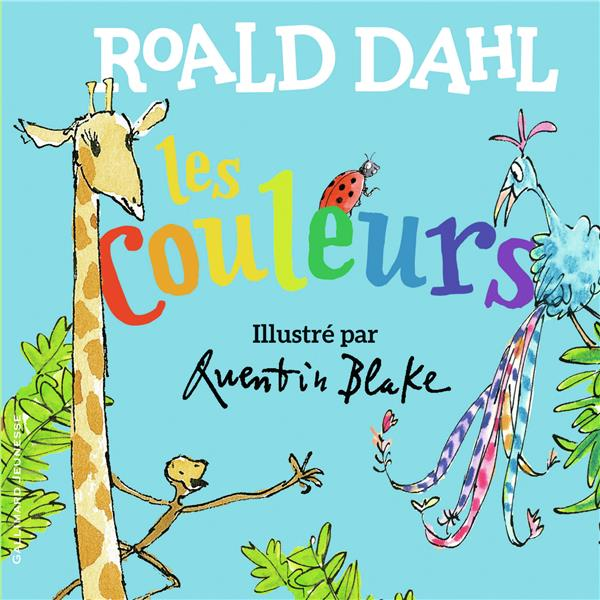 LES COULEURS DAHL/BLAKE GALLIMARD