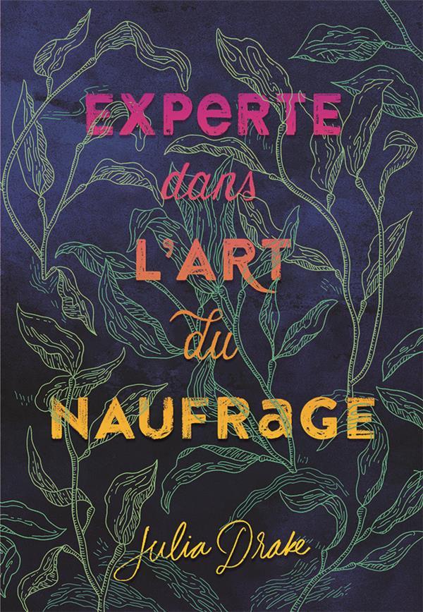 EXPERTE EN L'ART DU NAUFRAGE