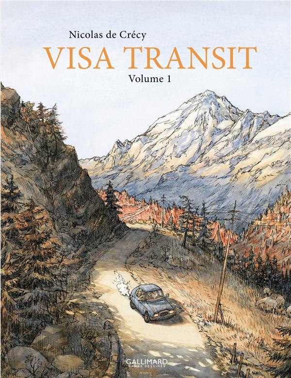 VISA TRANSIT (TOME 1) CRECY NICOLAS DE GALLIMARD