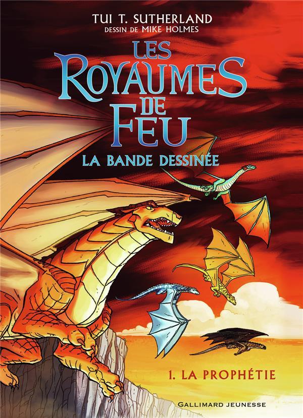 BANDE DESSINEE : LES ROYAUMES DE FEU, 1 - LA PROPHETIE SUTHERLAND/HOLMES GALLIMARD