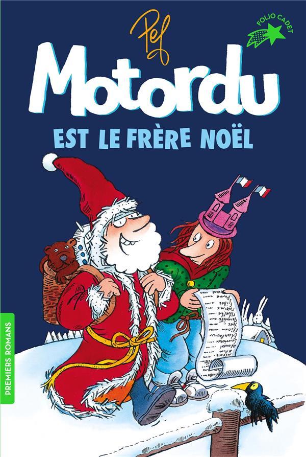 MOTORDU EST LE FRERE NOEL PEF GALLIMARD