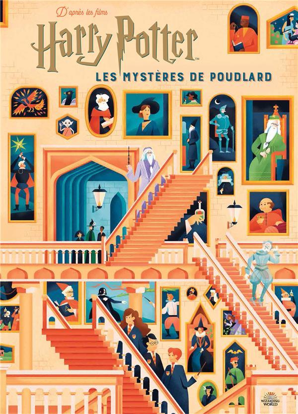 HARRY POTTER  -  LES MYSTERES DE POUDLARD  -  LE GUIDE ILLUSTRE