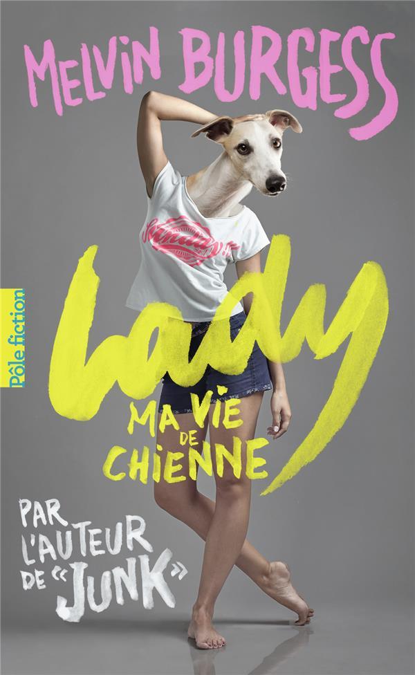 LADY - MA VIE DE CHIENNE