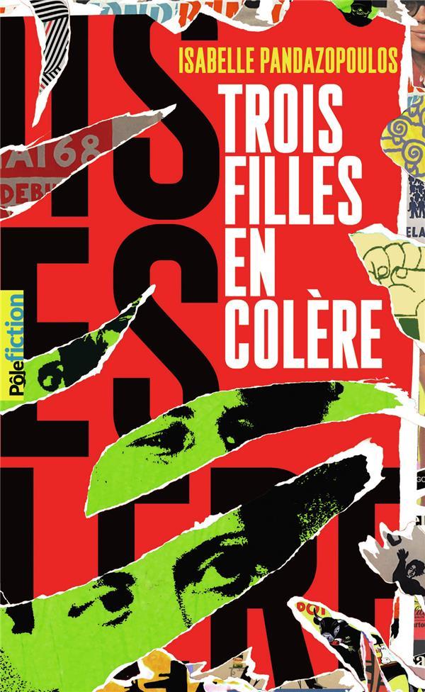 TROIS FILLES EN COLERE PANDAZOPOULOS I. GALLIMARD