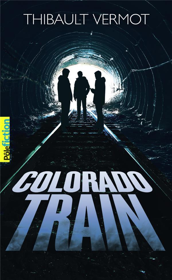 COLORADO TRAIN VERMOT THIBAULT GALLIMARD