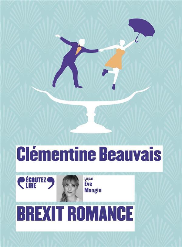 BREXIT ROMANCE BEAUVAIS CLEMENTINE GALLIMARD