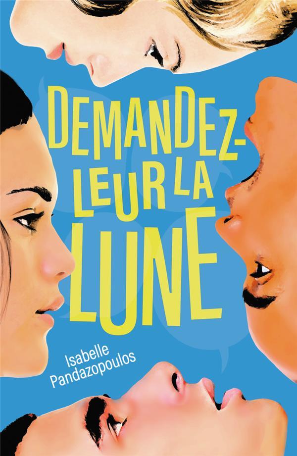 DEMANDEZ-LEUR LA LUNE