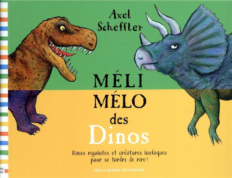 MELI-MELO DES DINOS SCHEFFLER AXEL GALLIMARD