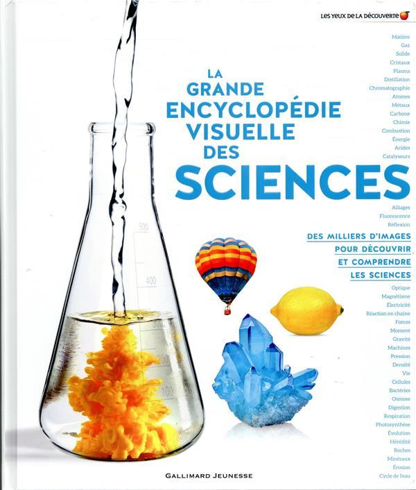 LA GRANDE ENCYCLOPEDIE VISUELLE DES SCIENCES COLLECTIF GALLIMARD