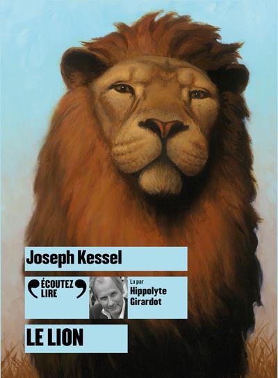 LE LION KESSEL JOSEPH GALLIMARD
