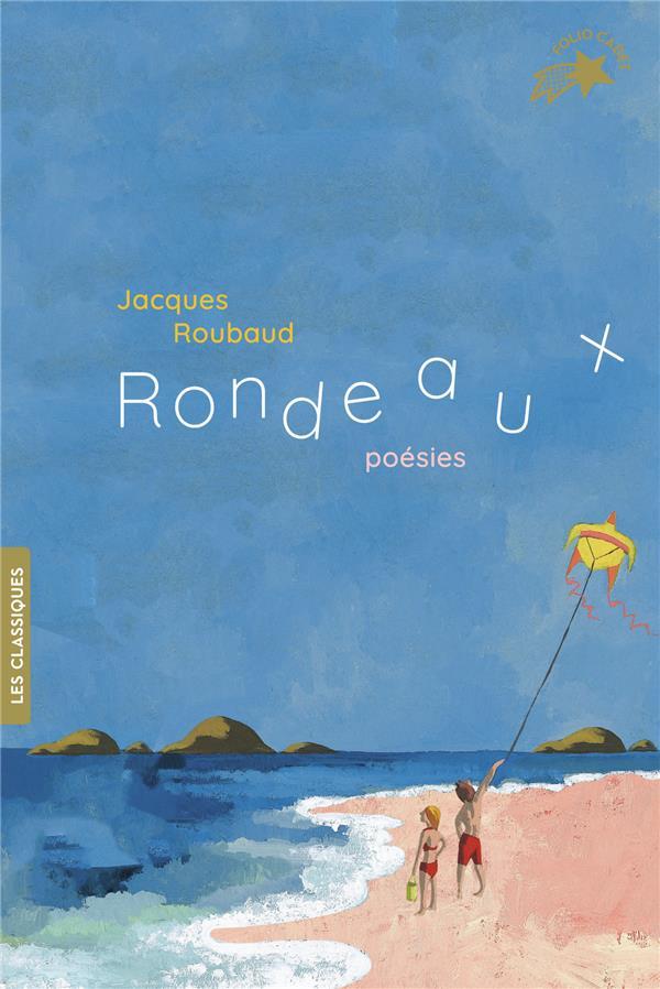 RONDEAUX  -  POESIES ROUBAUD, JACQUES GALLIMARD