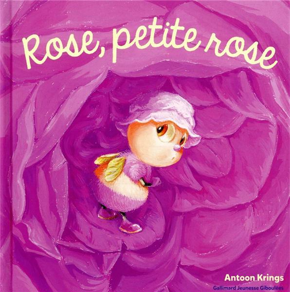 ROSE, PETITE ROSE KRINGS, ANTOON GALLIMARD
