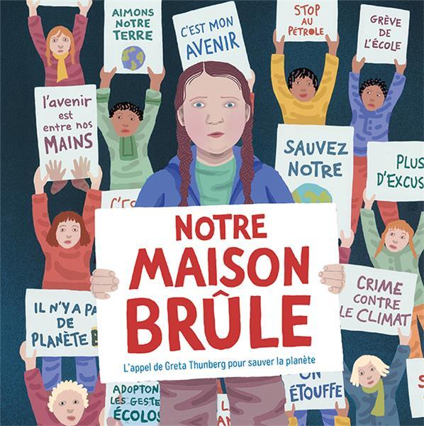 NOTRE MAISON BRULE