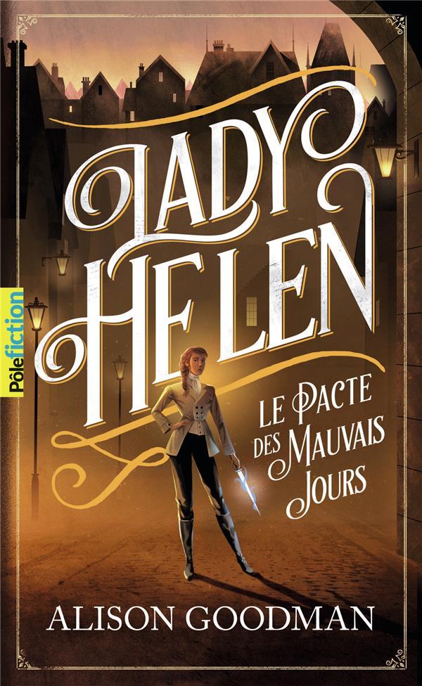LADY HELEN T.2  -  LE PACTE DES MAUVAIS JOURS