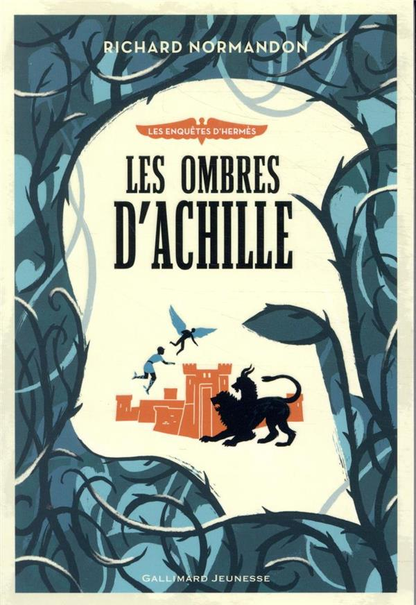 LES ENQUETES D'HERMES T.4  -  LES OMBRES D'ACHILLE NORMANDON RICHARD GALLIMARD