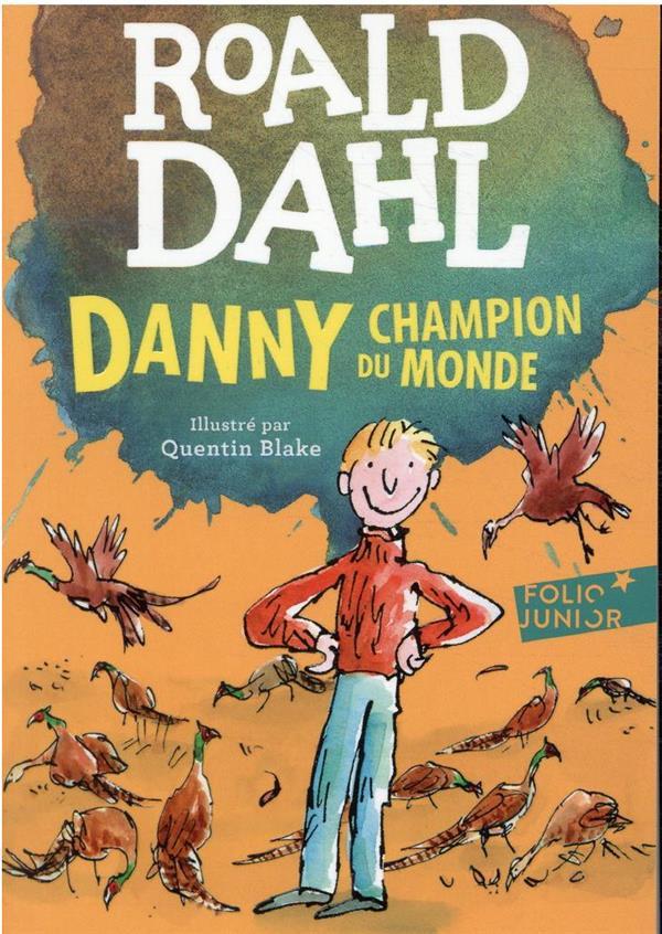 DANNY, CHAMPION DU MONDE DAHL/BLAKE GALLIMARD