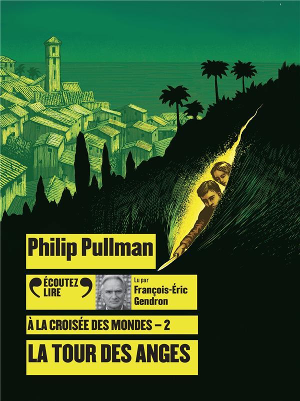 A LA CROISEE DES MONDES, II : PULLMAN PHILIP GALLIMARD