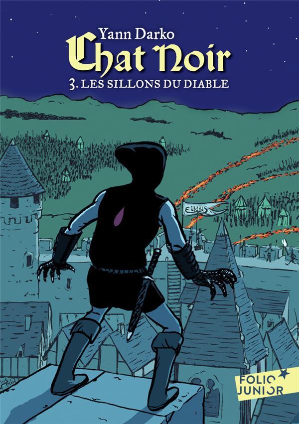 CHAT NOIR T.3  -  LES SILLONS DU DIABLE -