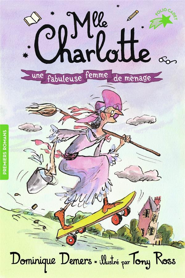 MLLE CHARLOTTE - T05 - UNE FABULEUSE FEMME DE MENAGE -