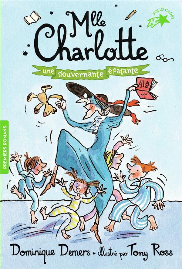 MLLE CHARLOTTE - T07 - UNE GOUVERNANTE EPATANTE -