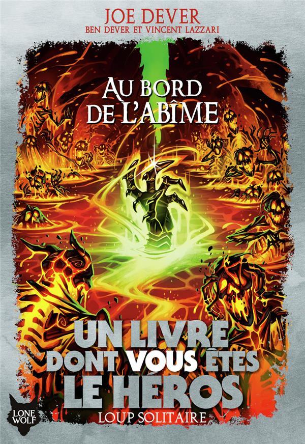 LOUP SOLITAIRE T.30  -  AU BORD DE L'ABIME DEVER, JOE  GALLIMARD