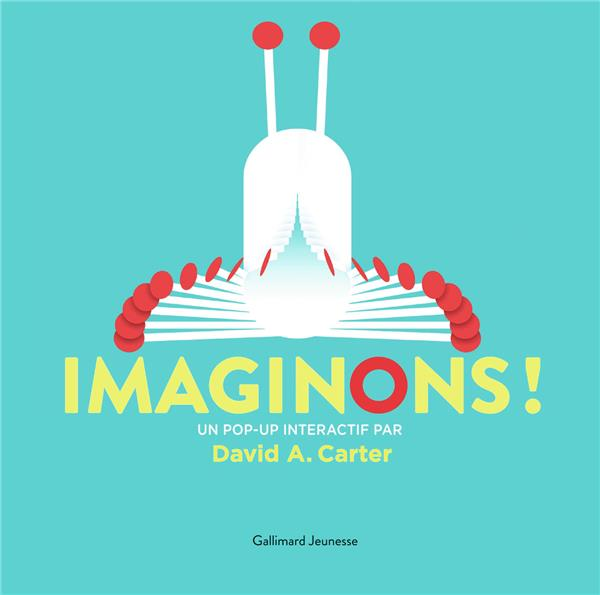 IMAGINONS ! CARTER, DAVID A. GALLIMARD