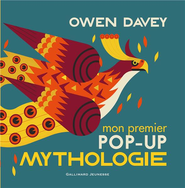 MON PREMIER POP-UP DES CREATURES DE LA MYTHOLOGIE DAVEY OWEN GALLIMARD