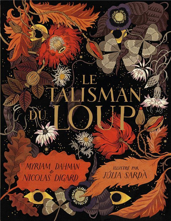 LE TALISMAN DU LOUP DAHMAN/DIGARD/SARDA GALLIMARD