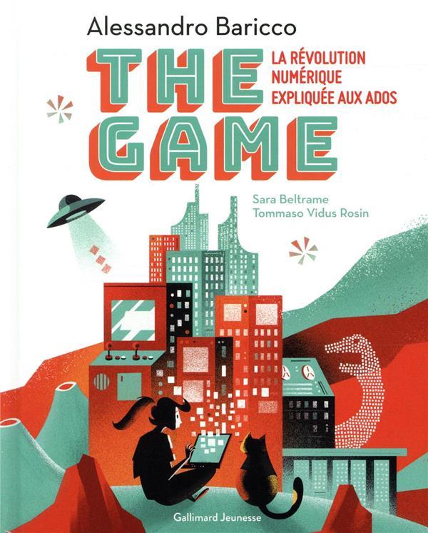 THE GAME - LA REVOLUTION NUMERIQUE EXPLIQUEE AUX ADOS