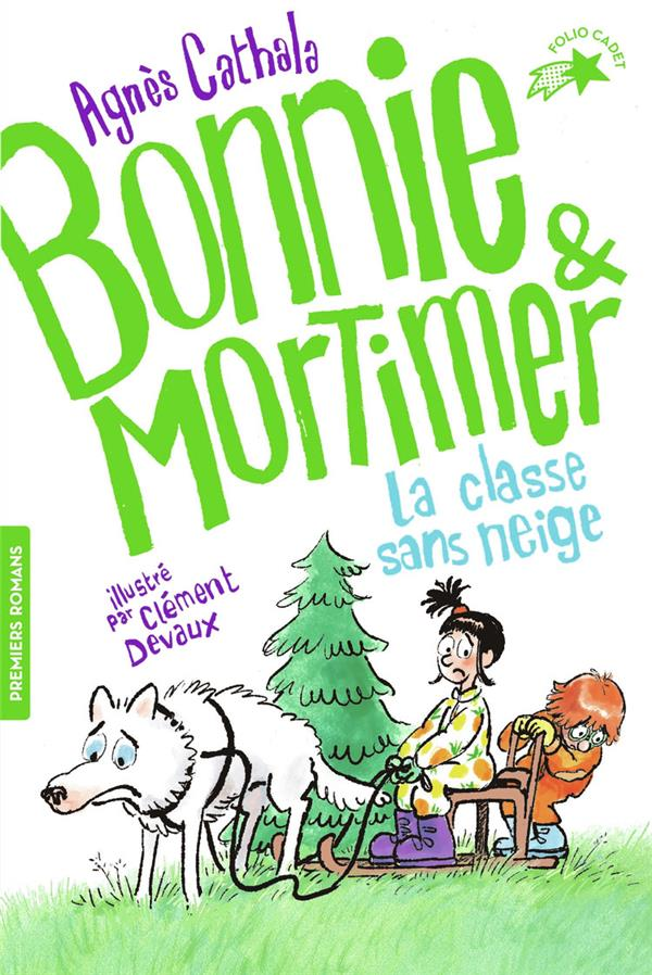 BONNIE ET MORTIMER T.3     LA CLASSE DE NEIGE