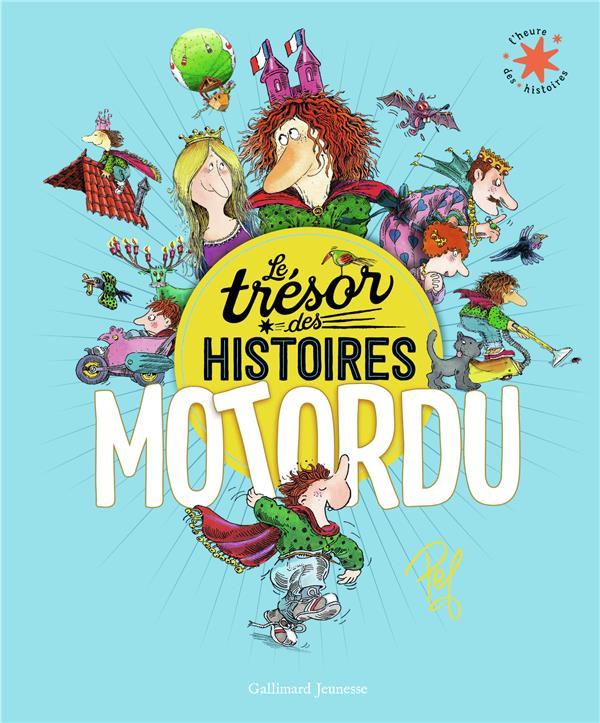 LE TRESOR DES HISTOIRES - MOTO PEF GALLIMARD