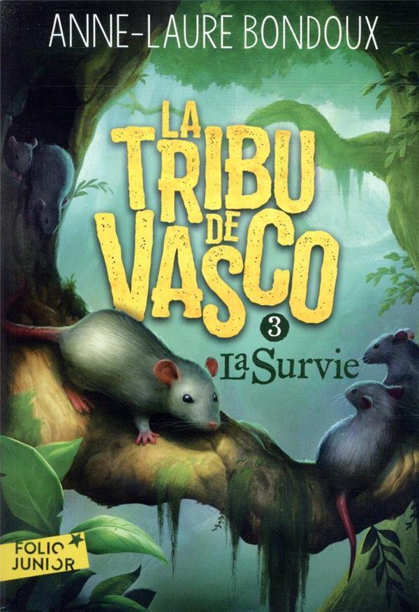 LA TRIBU DE VASCO T.3     LA SURVIE