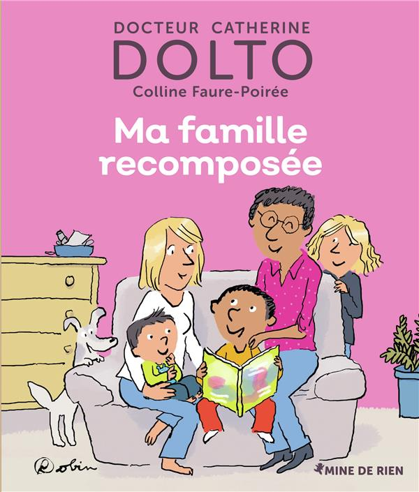 MA FAMILLE RECOMPOSEE DOLTO/FAURE-POIREE GALLIMARD